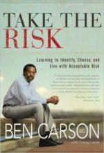 "Ben Carson's ""Take the Risk"""