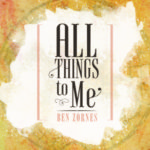 All Things to Me (ENTRY #2)