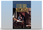 """Book Review: """"The Federal Husband"""" by Douglas Wilson"""