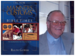 "Book Review: ""The New Manners & Customs of Bible Times"" by Ralph Gower"