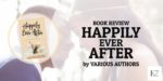 "Book Review: ""Happily Ever After"" by Desiring God"